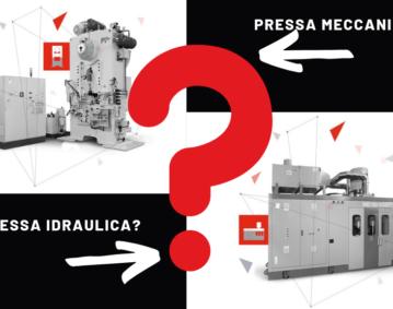 Pressa Meccanica o idraulica?