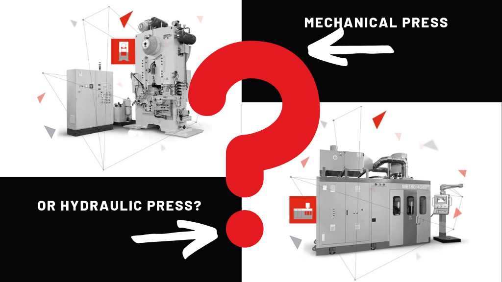 Mechanical press or hydraulic press?