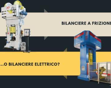 Bilancieri a frizione ed elettrici