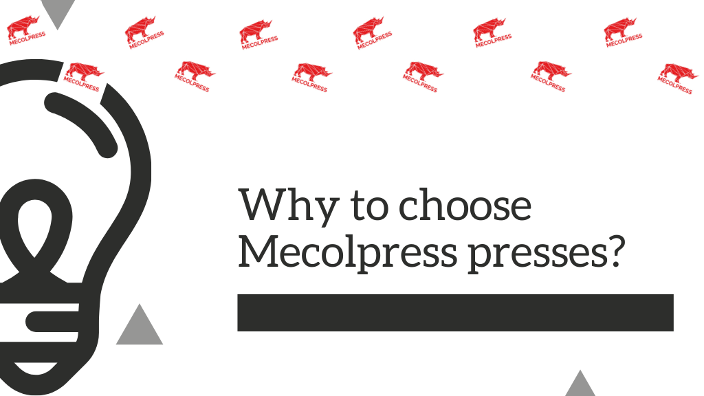 Mecolpress is able to choose the right press for you
