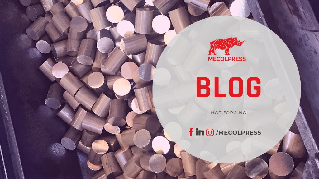 Hot forging Blog