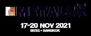Metalex 2021 Bangkok